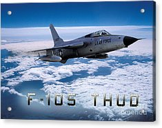 Republic F-105 Thunderchief Acrylic Print