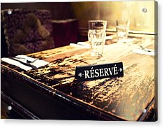 Reservations Required Acrylic Print by Tanya Harrison