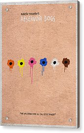 Reservoir Dogs - 2 Acrylic Print by Ayse Deniz