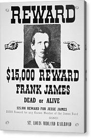 Reward Poster For Frank James Acrylic Print by American School