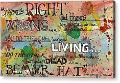 Acrylic Print featuring the mixed media Right And Wrong by Tim Oliver