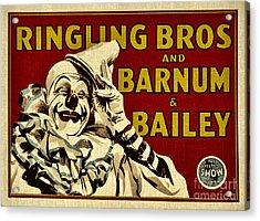 Ringling Bros   Barnum And Bailey Circus Acrylic Print