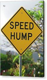 Road Sign Warning Of Speed Hump Acrylic Print