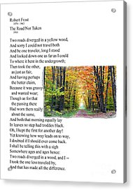 Robert Frost - The Road Not Taken Acrylic Print by Ed Churchill