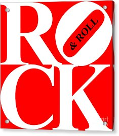 Rock And Roll 20130708 White Red Black Acrylic Print by Wingsdomain Art and Photography