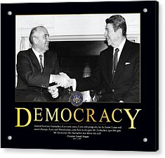 Ronald Reagan Democracy  Acrylic Print by Retro Images Archive