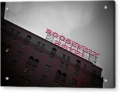 Roosevelt Hotel Acrylic Print by April Reppucci