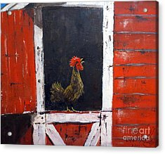 Rooster In Window Acrylic Print by Lee Piper