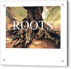 Acrylic Print featuring the digital art Roots by Bob Salo