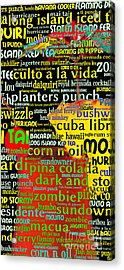 Rum Not Just Your Pirates Drink Anymore 20130627 Long V2 Acrylic Print by Wingsdomain Art and Photography