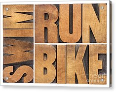 Run Bike Swim - Triathlon Concept Acrylic Print
