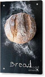 Rustic Bread Acrylic Print by Viktor Pravdica