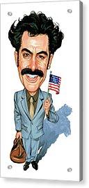 Sacha Baron Cohen As Borat Sagdiyev  Acrylic Print by Art