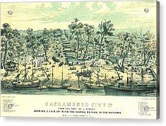 Sacramento California 1849 Acrylic Print by Padre Art