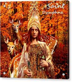 Saint Dymphna Acrylic Print
