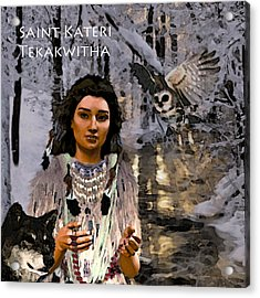 Acrylic Print featuring the painting Saint Kateri by Suzanne Silvir