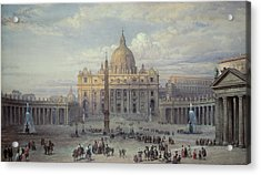 Saint Peters In Rome Acrylic Print by Louis Haghe