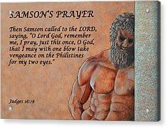 Samson's Prayer Acrylic Print