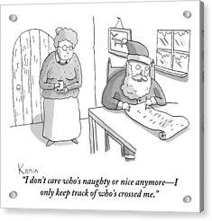 Santa Claus Angrily Crosses Off Names Acrylic Print