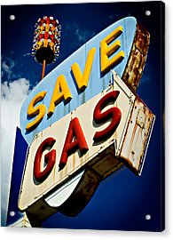 Save Gas Acrylic Print