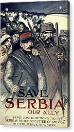 Save Serbia Our Ally Acrylic Print