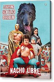 Scottish Deerhound Art - Nacho Libre Movie Poster Acrylic Print by Sandra Sij