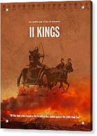 Second Kings Books Of The Bible Series Old Testament Minimal Poster Art Number 12 Acrylic Print by Design Turnpike