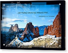 See Things From His Perspective Acrylic Print by Bruce Hamel