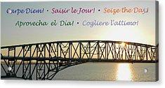 Seize The Day - Annapolis Bay Bridge Acrylic Print