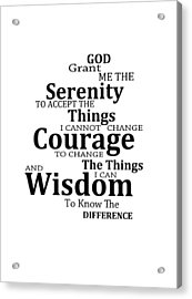 Serenity Prayer 6 - Simple Black And White Acrylic Print by Sharon Cummings