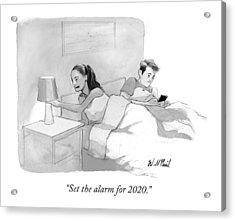 Set The Alarm For 2020 Acrylic Print