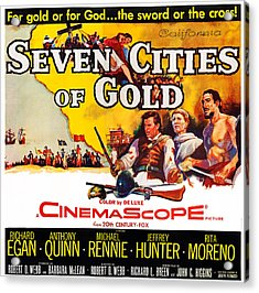 Seven Cities Of Gold, Us Poster, Center Acrylic Print by Everett