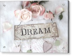 Shabby Chic Cottage Pink Roses Dream - Shabby Chic Dreamy Romantic Pink Roses - Dream Decor Acrylic Print by Kathy Fornal