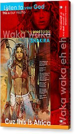 Shakira Art Poster Acrylic Print by Corporate Art Task Force