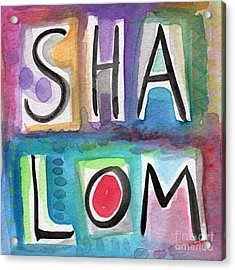 Shalom - Square Acrylic Print by Linda Woods