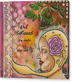 She Believed She Could So She Did Inspirational Mixed Media Folk Art Acrylic Print by Stanka Vukelic
