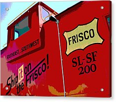 Ship It On The Frisco Acrylic Print