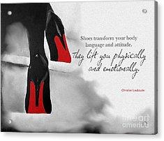 Shoes Transform You Acrylic Print by Rebecca Jenkins