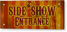 Sideshow Entrance Sign Acrylic Print by Jera Sky