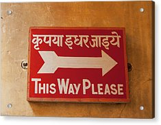 Sign In Hindi And English, City Palace Acrylic Print by Inger Hogstrom