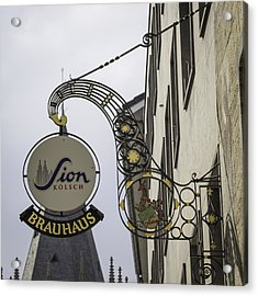 Sion Kolsch Brauhaus Sign Cologne Germany Acrylic Print by Teresa Mucha
