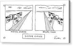 Sister Cities Acrylic Print