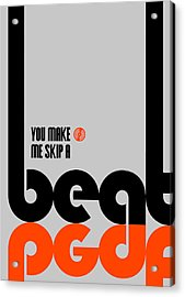 Skip A Beat Poster Acrylic Print