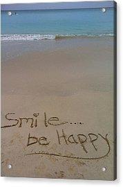 Smile Be Happy Acrylic Print