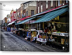 South Philly Italian Market Acrylic Print by Bill Cannon
