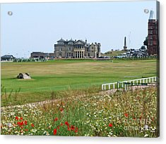 St Andrews Royal And Ancient Golf Course Acrylic Print