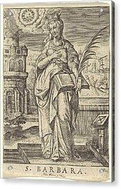 St. Barbara, Johannes Wierix Acrylic Print by Johannes Wierix