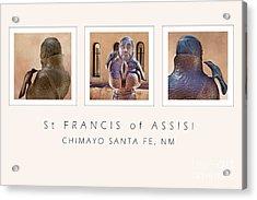St Francis 360 Acrylic Print