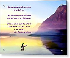 St Francis Of Assisi Quotation Acrylic Print