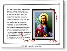 St. Jude Patron Of Hopeless Cases - Prayer - Petition Acrylic Print by Barbara Griffin